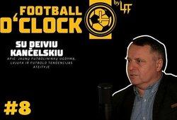D.Kančelskis – apie jaunų futbolininkų ugdymą, LVJUFA ir futbolo tendencijas ateityje