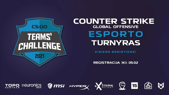 """CS:GO Teams Challenge""   Organizatorių nuotr."